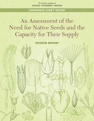 An Assessment of the Need for Native Seeds and the Capacity for Their Supply