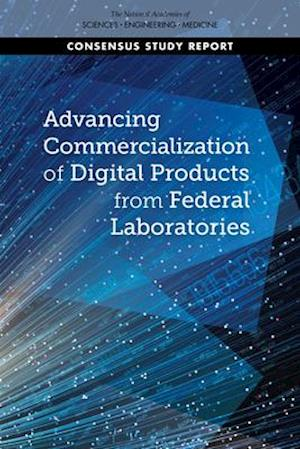 Advancing Commercialization of Digital Products from Federal Laboratories