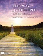 Way of a Disciple: Walking with Jesus (Walking With God Series)