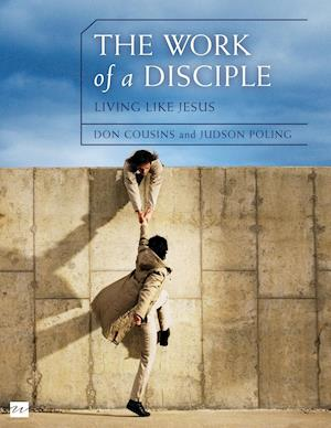 Bog, paperback The Work of a Disciple: Living Like Jesus af Don Cousins