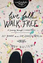 Live Full Walk Free Study Guide af Cindy Bultema