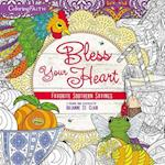 Bless Your Heart Coloring Book: Favorite Southern Sayings (Coloring Faith)