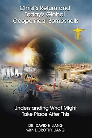 Christ's Return and Today's Global Geopolitical Bombshells - (Pre-launch)