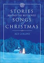 Stories Behind the Best-Loved Songs of Christmas af Ace Collins