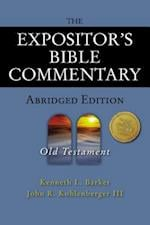 The Expositor's Bible Commentary - Abridged Edition af John R. Kohlenberger III, Kenneth L. Barker