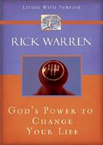 God's Power to Change Your Life (Living with Purpose Hardcover)