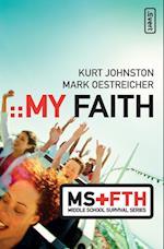 My Faith (Invert Middle School Survival)