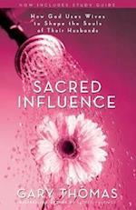 Sacred Influence af Gary L. Thomas