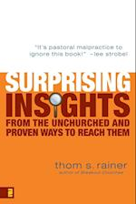 Surprising Insights from the Unchurched and Proven Ways to Reach Them af Thom S. Rainer
