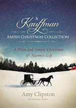 A Kauffman Amish Christmas Collection af Amy Clipston
