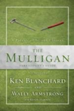 The Mulligan af Sherry Harney, Kevin G Harney, Ken Blanchard