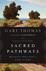 Sacred Pathways af Gary L. Thomas