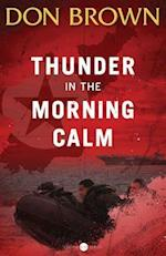 Thunder in the Morning Calm af Don Brown