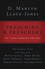 Preaching and Preachers af Mark Dever, Timothy Keller, David Martyn Lloyd Jones