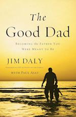 The Good Dad af Jim Daly
