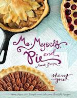 Me, Myself and Pie (Pinecraft Collection)