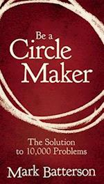 Be A Circle Maker Booklet af Mark Batterson