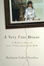 A Very Fine House