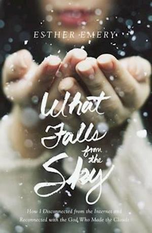 Bog, hardback What Falls from the Sky af Esther Emery