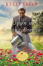 Upon a Spring Breeze (Every Amish Season)