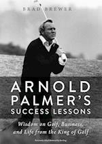 Arnold Palmer's Success Lessons af Brad Brewer