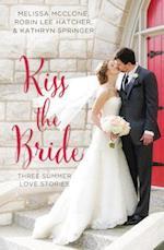 Kiss the Bride (A Year of Weddings Novella, nr. 02)