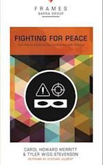Fighting for Peace, Paperback (Frames Series) af Carol Howard Merritt, Barna Group, Tyler Wigg-Stevenson