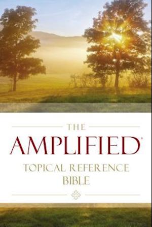 The Amplified Topical Reference Bible, Hardcover