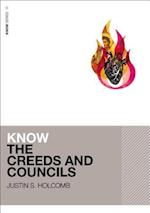 Know the Creeds and Councils af Justin S. Holcomb