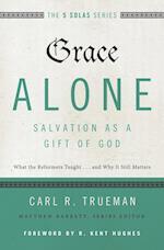 Grace Alone (Five Solas)
