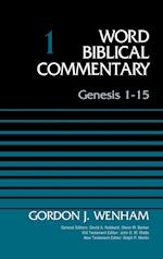 Genesis 1-15 (WORD BIBLICAL COMMENTARY)