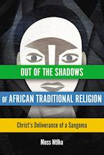 Out of the Shadows of African Traditional Religion (Hippo)