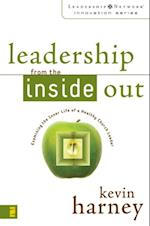 Leadership from the Inside Out af Kevin G. Harney