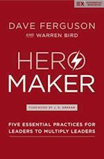 Hero Maker af Dave Ferguson