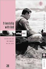 Friendship with God (Walking With God)