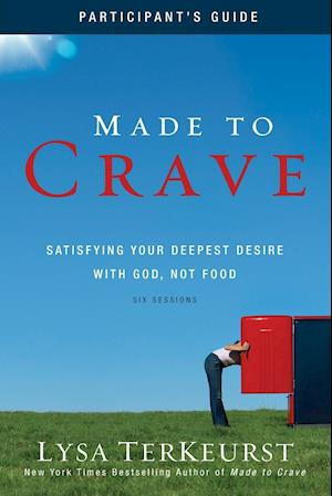 Made to Crave Participant's Guide