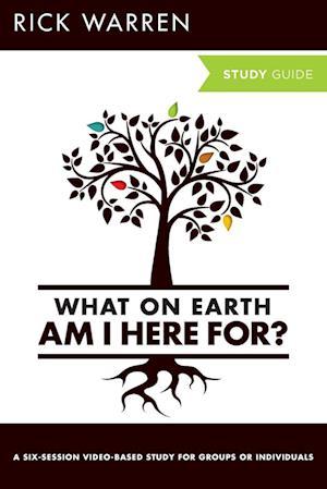 Bog, paperback What On Earth Am I Here For? Study Guide af Rick Warren