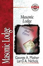 Masonic Lodge (Zondervan guide to cults & religious movements)