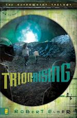 Trion Rising (Shadowside Trilogy)