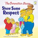 The Berenstain Bears Show Some Respect af Jan Berenstain, Mike Berenstain