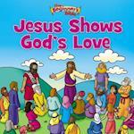 The Beginner's Bible Jesus Shows God's Love (The Beginner's Bible)