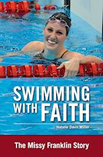 Swimming With Faith (Zonderkidz Biography)