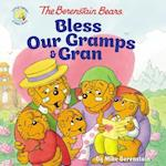 The Berenstain Bears Bless Our Gramps and Gran (Berenstain Bears: Living Lights)