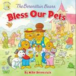 The Berenstain Bears Bless Our Pets (Berenstain Bears: Living Lights)