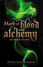 Mark of Blood and Alchemy af Evangeline Denmark