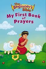 Beginner's Bible My First Book of Prayers (The Beginner's Bible)