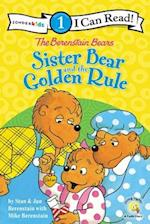The Berenstain Bears Sister Bear and the Golden Rule (I Can Read!/Berenstain Bears/Living Lights)