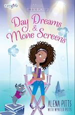 Day Dreams & Movie Screens (Lena in the Spotlight)
