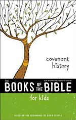 NIrV, The Books of the Bible for Kids: Covenant History, Softcover (The Books of the Bible)