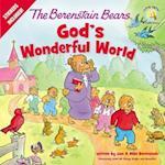 The Berenstain Bears God's Wonderful World (Berenstain Bears)